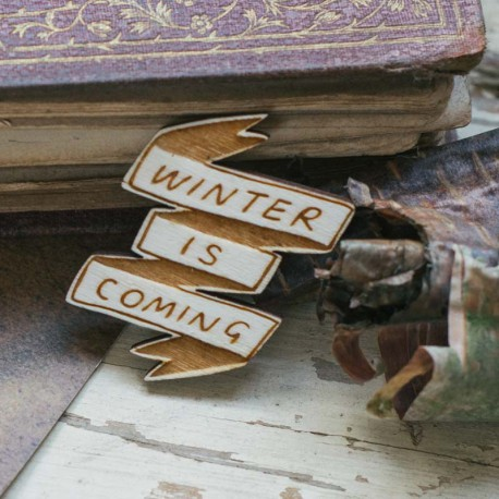 Broche en bois WINTER IS COMING